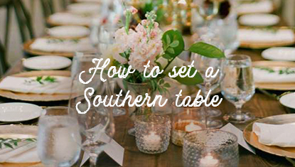 How to set a southern table